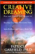 Creative Dreaming, a wonderful book by Patricia Garfield, Ph.D.