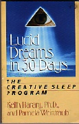 The book, Lucid Dreams in 30 Days, by Keith Harary, Ph.D., and Pamela Weintraub.