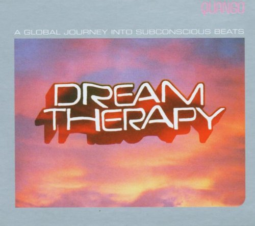 Dream Therapy, a Global Journey Into Subconscious Beats, CD