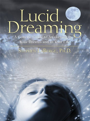 Lucid Dreaming, ebook by Stephen LaBerge