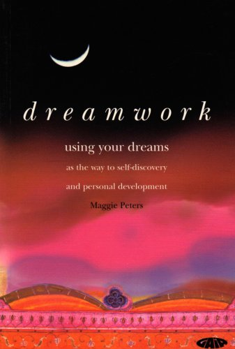 Dreamwork, Using Your Dreams