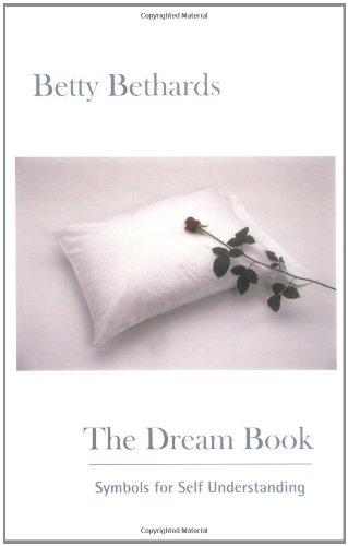 The Dream Book, Symbols for Self Understanding
